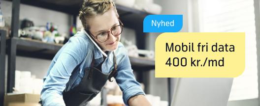 NYHED!  Mobil Fri Data kun 400 kr./md.